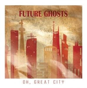 Oh, Great City album art