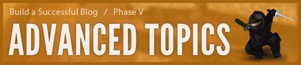 Advanced Blog Topics