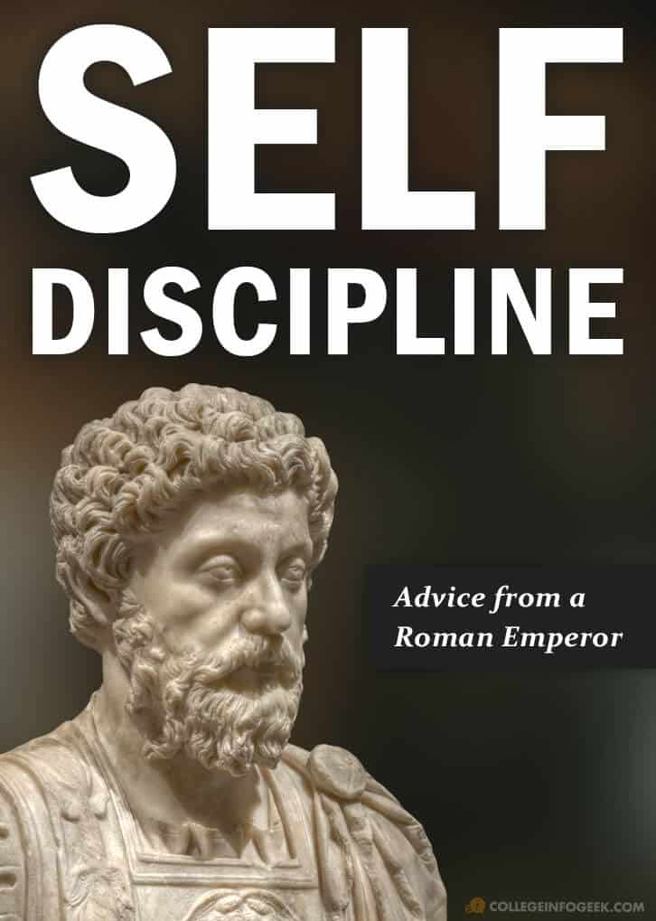 Advice on Self-Discipline from the Roman Emperor Marcus Aurelius