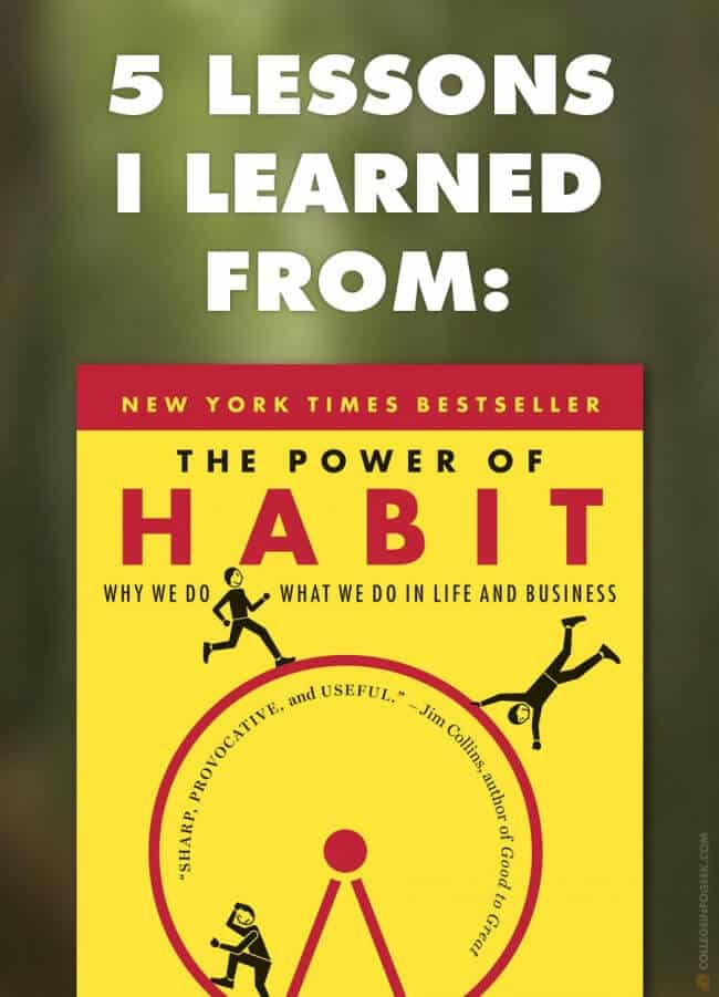 "5 Lessons I Learned from ""The Power of Habit"" by Charles Duhigg"