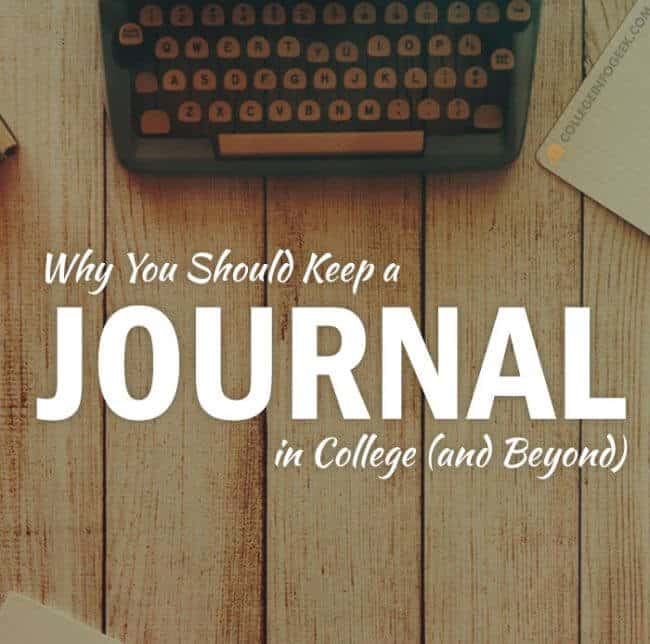 Why You Should Keep a Journal in College (and Beyond)