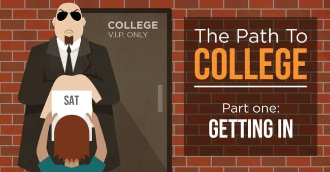 The Path to College, Pt. 1: Getting Accepted