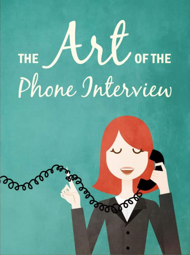 The Art of the Phone Interview