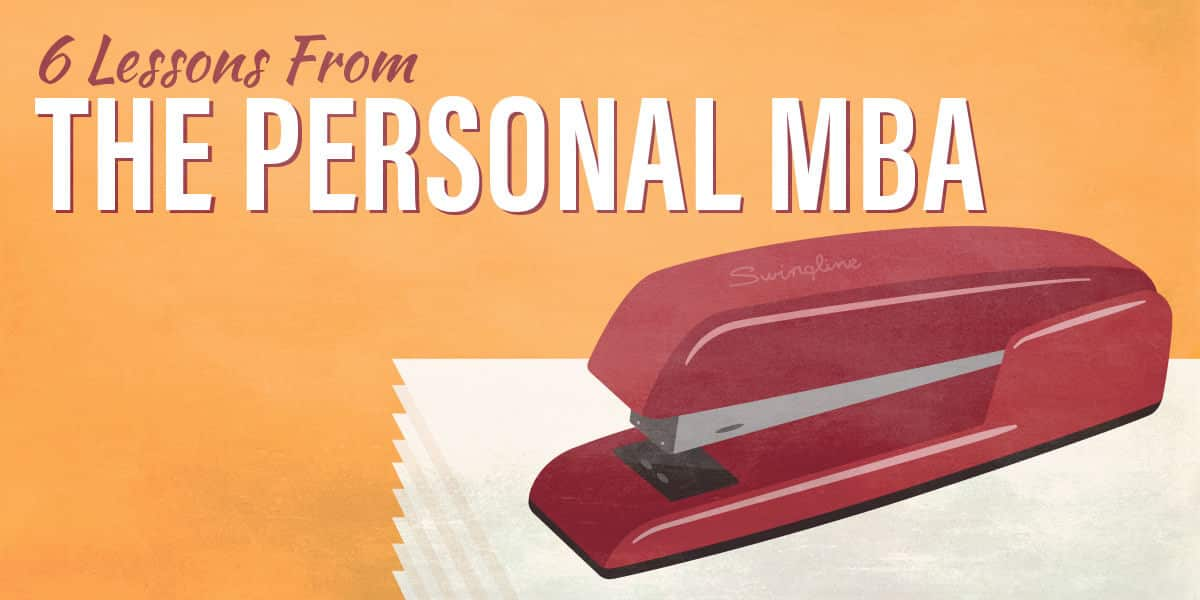 Lessons from The Personal MBA   College Info Geek