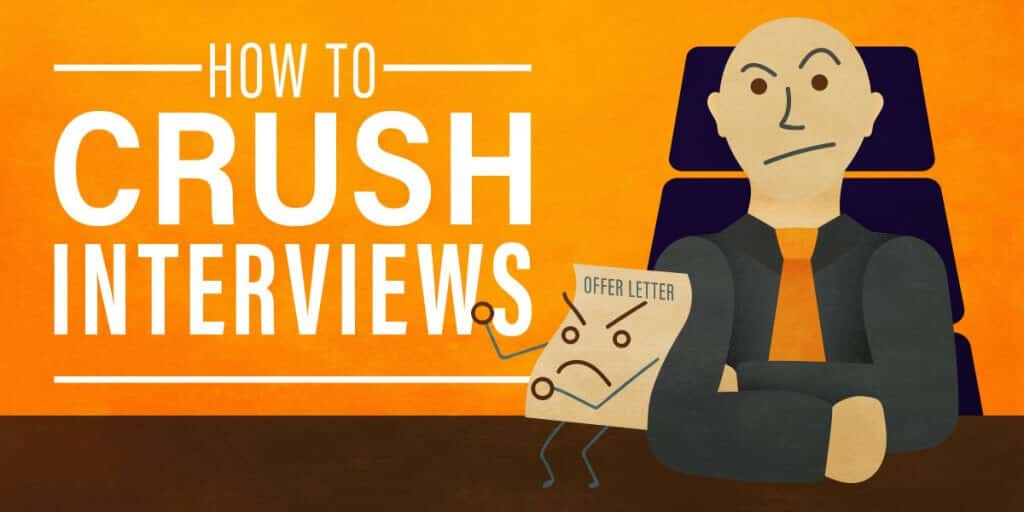 How to Crush Job Interviews