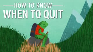 The Dip: How to Know When to Quit