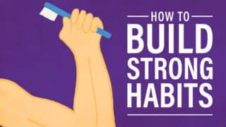 How to Build Strong Habits