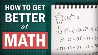 How to Get Better at Math (While Spending Less Time Studying)