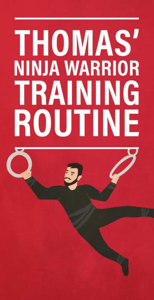 Thomas' Ninja Warrior Training Routine