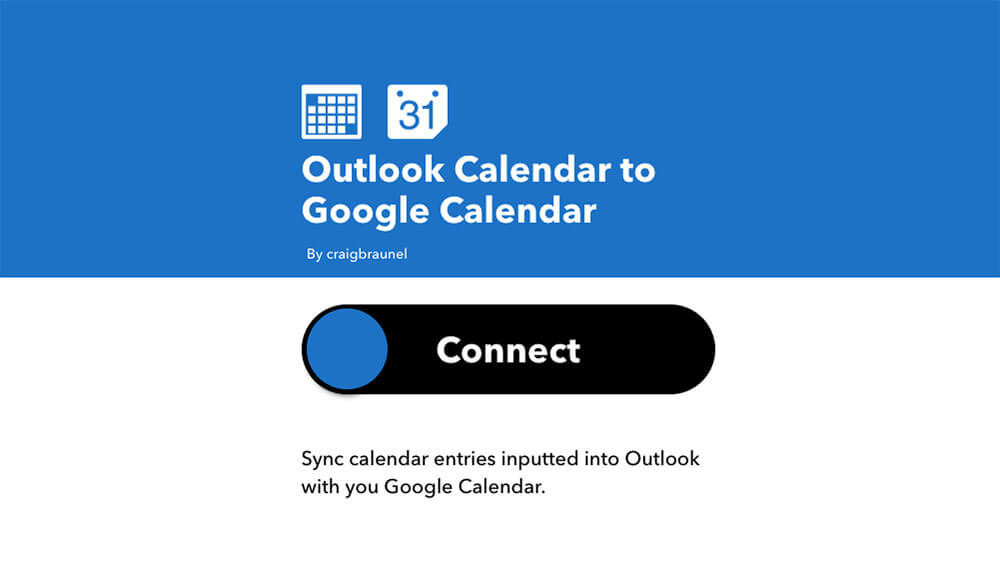 Using IFTTT to connect Outlook Calendar and Google Calendar